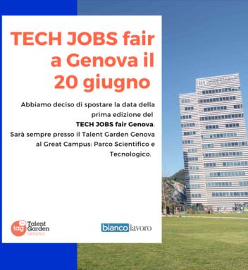 Rinviato al 20 giugno il TECH JOBS fair Genova